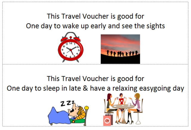Travel Vouchers (up early, sleep in)